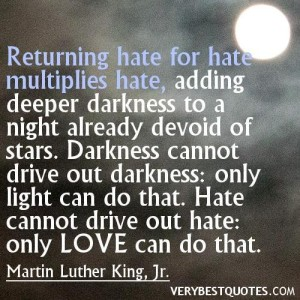 MLK quote love hate